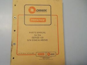 Prentice 120 Hydro Ax Dealer Parts Manual Sn 31540 And Above
