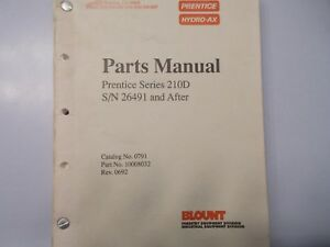 Prentice 210d 210 D Hydro Ax Dealer Parts Manual Sn 2691 And After
