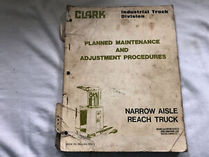 Clark Forklift Manual Catalog Narrow Aisle Reach Truck Maintenance Procedures