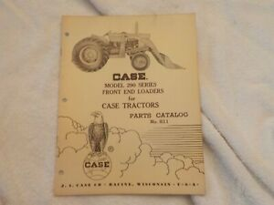 Case Model 290 Series Front End Loaders For Case Tractors Parts Car No 811