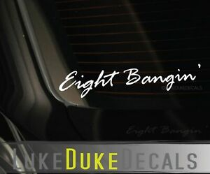 Eight Bangin Decal _ A4 Blacklisted Ill Lowered Stance Jdm Kdm Vinyl Sticker