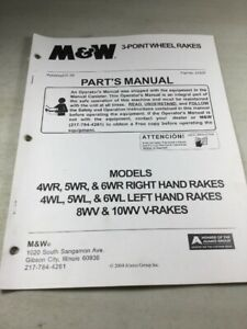 M W 3 point Wheel Rakes 4wr 5wr 6wr 4wl 5wl 6wl 8wv 10wv Parts Manual