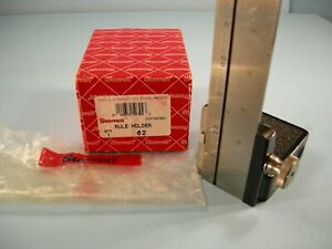 New Starrett No 62 Rule Holder Holds 3 4 1 9 16 Wide Tool Maker Machinist