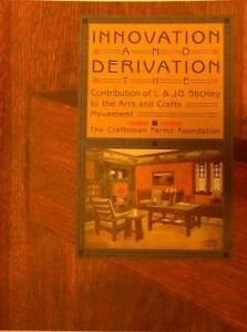 Innovation Derivation The Contribution Of L Jg Stickley To A C Movement New