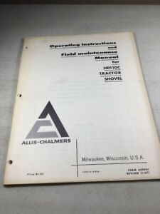 Allis Chalmers Hd 11 Gc Tractor Operators Maintenance Manual