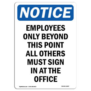 Osha Notice Employees Only Beyond This Point Sign Heavy Duty Sign Or Label