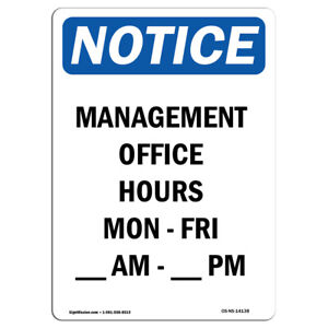 Osha Notice Management Office Hours Mon Sign Heavy Duty Sign Or Label