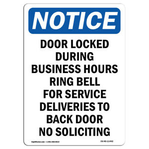 Osha Notice Door Locked During Business Hours Sign Heavy Duty