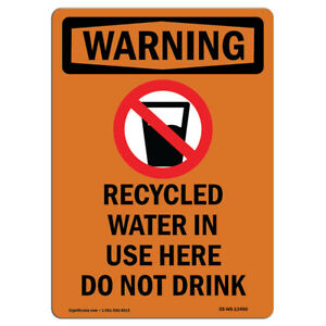 Osha Warning Sign Recycled Water In Use With Symbol made In The Usa