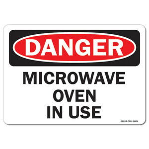 Osha Danger Aluminum Sign Microwave Oven In Use made In The Usa