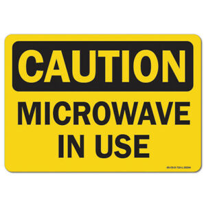 Osha Caution Aluminum Sign Microwave In Use made In The Usa