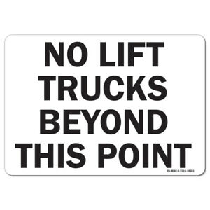 Osha Aluminum Sign No Lift Trucks Beyond This Point Forklift Sign