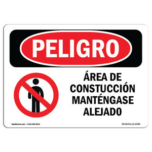 Osha Danger Sign Construction Area Keep Out Spanish Heavy Duty Sign Or Label