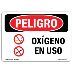 Osha Danger Sign Oxygen In Use Spanish Heavy Duty Sign Or Label