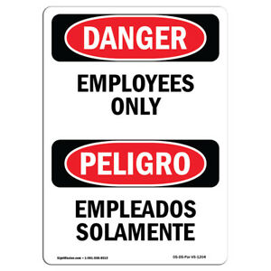 Osha Danger Sign Employees Only Bilingual Heavy Duty Sign Or Label