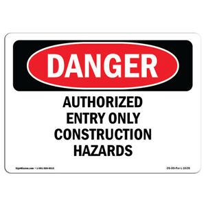 Osha Danger Authorized Entry Only Construction Hazards Sign Or Label