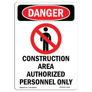 Osha Danger Sign Construction Area Authorized Heavy Duty Sign Or Label