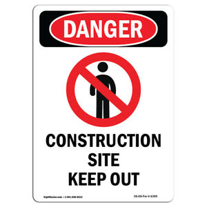 Osha Danger Sign Construction Site Keep Out Heavy Duty Sign Or Label