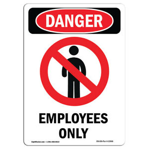 Osha Danger Sign Employees Only Heavy Duty Sign Or Label