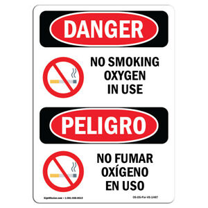 Osha Danger Sign No Smoking Oxygen In Use Bilingual Heavy Duty Sign Or Label