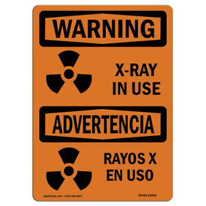 Osha Warning Sign X ray In Use made In The Usa