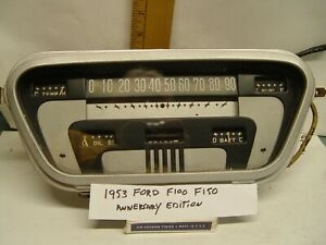1953 Ford F100 F150 Vintage Truck Instrument Panel Gauges Aniversery Eddition