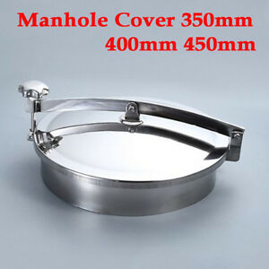 Pressure Sanitary Manhole Cover Tank Manway Door Food bio pharmaceutics Ss304