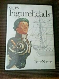 Ships Figureheads By Peter Norton Ex Lib Copy