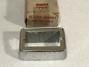 Nos 1960 64 Ford Galaxie Falcon Ash Receptacle Retainer Assy C0ab 5862868 A