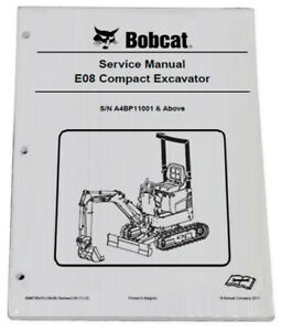 Bobcat E08 Compact Excavator Service Manual Shop Repair Book Part 6986785