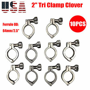 2 Tri Clamp Clover Sanitary Fits 64mm Od Ferrule 304 Stainless Steel 10pcs New