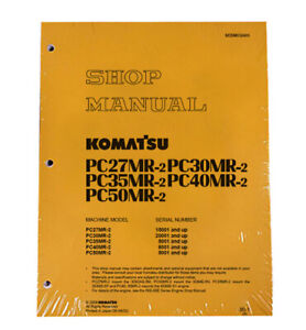 Komatsu Pc40mr 2 Pc50mr 2 Workshop Repair Service Manual Part Sebm032405