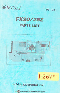 Ikegai Fx20 Fx25z Nc Lathe Parts Lists And Assembly Drawings Manual