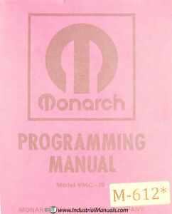 Monarch 75 Vmc Three Axis Machining Center Programming Manual Year 1975