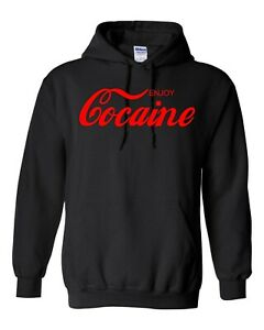 Enjoy Cocaine Coke Hoodie Funny S-5XL Many Color Options FREE SHIPPING