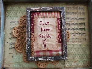 Primitive Country Stitchery Home Decor 5x7 Unframed Faith Embroidery