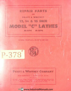 Pratt Whitney 12 14 16 Inch Model C Lathes Repair Parts Manual Year 1956