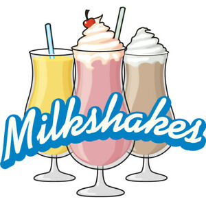 Milkshakes Concession Decal Sign Cart Trailer Stand Sticker Equipment