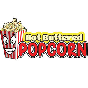Hot Buttered Popcorn Concession Decal Sign Cart Trailer Stand Sticker