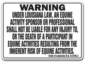 Louisiana Equine Sign Activity Liability Warning Statute Horse Farm Barn Stable