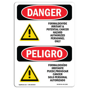 Osha Danger Formaldehyde Irritant Hazard Bilingual Heavy Duty Sign Or Label