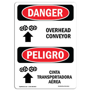 Osha Danger Sign Overhead Conveyor Bilingual Heavy Duty Sign Or Label