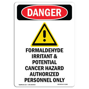 Osha Danger Sign Formaldehyde Irritant Heavy Duty Sign Or Label