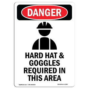 Osha Danger Sign Hard Hat And Goggles Heavy Duty Sign Or Label