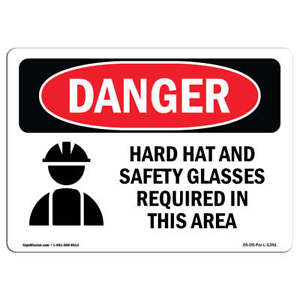 Osha Danger Hard Hat Safety Glasses Required In Area Sign Or Label