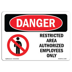 Osha Danger Restricted Area Authorized Employees Only Sign Or Label