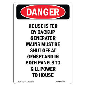 Osha Danger Sign House Is Fed By Backup Generator Heavy Duty Sign Or Label