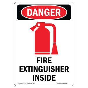 Osha Danger Sign Fire Extinguisher Inside Heavy Duty Sign Or Label