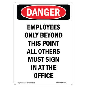 Osha Danger Sign Employees Only Beyond This Point Heavy Duty Sign Or Label