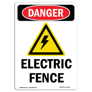 Osha Danger Sign Electric Fence Heavy Duty Sign Or Label